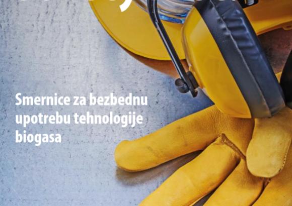 """Elektronska verzija brošure """"Safety first – smernice za bezbednu upotrebu tehnologije biogasa"""""""